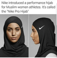 """Memes, 🤖, and Hijab: Nike introduced a performance hijab  for Muslim women athletes. It's called  the """"Nike Pro Hijab"""" 😍💪🏾"""