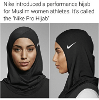 """Memes, Muslim, and Nike: Nike introduced a performance hijab  for Muslim women athletes. It's called  the Nike Pro Hijab"""" The Nike Hijab 😅 (@xomega_pimp sent me this 👊🏽)"""