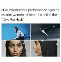 """Memes, 🤖, and Hijab: Nike introduced aperformance hijab for  Muslim women athletes. It's called the  """"Nike Pro Hijab"""" Are these real?? birdscreamspositivity -L"""