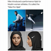 "Bless Up, Memes, and 🤖: Nike Nike introduced a performance hijab for  Muslim women athletes. It's called the  ""Nike Pro Hijab"" This makes me happy bless up"