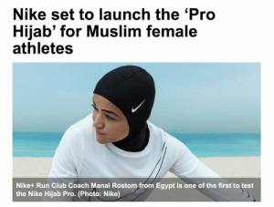 Club, Muslim, and Nike: Nike set to launch the 'Pro  Hijab' for Muslim female  athletes  Nike+ Run Club Coach Manal Rostom from Egypt is one of the first to test  the Nike Hijab Pro. (Photo: Nike)
