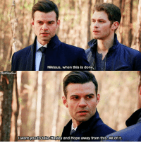 [The Originals 4x12] Klaus basically represented all their shippers 😪 ⠀ Q: Do you think, Klaus will go away with Hayley and Hope? ⠀ ❗️Don't forget to watch the season finale of The Originals TONIGHT (if you can)❗️ ⠀ My edit give credit [ klelijah klope klayley haylijah klausmikaelson elijahmikaelson hopemikaelson hayleymarshall theoriginals|173.8k]: Niklaus, when this is done,  Iwant you to take Hayley and Hope away from this. All of it. [The Originals 4x12] Klaus basically represented all their shippers 😪 ⠀ Q: Do you think, Klaus will go away with Hayley and Hope? ⠀ ❗️Don't forget to watch the season finale of The Originals TONIGHT (if you can)❗️ ⠀ My edit give credit [ klelijah klope klayley haylijah klausmikaelson elijahmikaelson hopemikaelson hayleymarshall theoriginals|173.8k]
