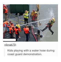 Coast Guard, Waters, and Water Hose: niknak 79.  Kids playing with a water hose during  coast guard demonstration. like if you're a ho