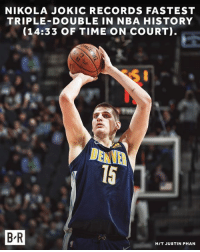 Jokic enters the break on a historic note.: NIKOLA JOKIC RECORDS FASTEST  TRIPLE-DOUBLE IN NBA HISTORY  (14:33 OF TIME ON COURT)  DENVE  15  B R  HIT JUSTIN PHAN Jokic enters the break on a historic note.
