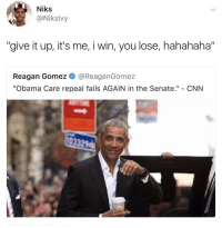 "Blackpeopletwitter, cnn.com, and Obama: Niks  @Nikslvy  ""give it up, it's me, i win, you lose, hahahaha""  Reagan Gomez @ReaganGomez  ""Obama Care repeal fails AGAIN in the Senate."" - CNN <p>Barack is so carefree nowadays (via /r/BlackPeopleTwitter)</p>"