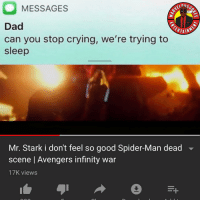 😭 MarvelousJokes: nilS  MESSAGES  ERTAIN  Dad  can you stop crying, we're trying to  sleep  Mr. Stark i don't feel so good Spider-Man dead  scene | Avengers infinity war  17K views 😭 MarvelousJokes