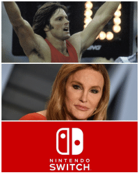 Caitlyn Jenner: NINTEND O  SWITCH