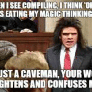 Unfrozen Caveman Lawyer Meme Generator - Imgflip: NISEE COMPILINGITHINK 'OF  S EATING MY MAGIC THINKING  JST A CAVEMAN, YOUR W  GHTENS AND CONFUSES Unfrozen Caveman Lawyer Meme Generator - Imgflip