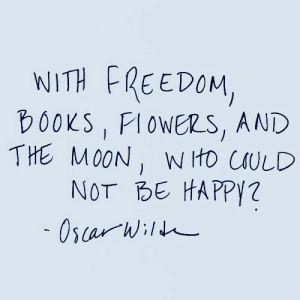 Books, Moon, and Freedom: NITH FREEDOM,  BOOKS, PIOWERS, AND  THE MOON W HO CULD  NOT BE HAPP/2  -0scarWil