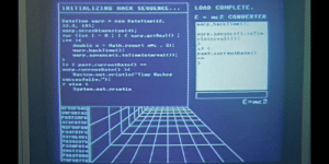 In the movie Kung Fury (2015), Hackerman uses Java to hack space-time: NITIALIZING HACK SEQUENCE... LOnD COMPLETE.  warp.accecDtmancienc4)  varp.advanceci toTI  eInteevalc)>  warp.hach l &濰();  arp.advancect.toTineintorval  paxt.currentoata  Susten.out.vrintlac Tine Hached  Syaton.out.println  E-HC2  ares743  9572324 In the movie Kung Fury (2015), Hackerman uses Java to hack space-time
