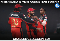 In-form Nitish Rana departed after scoring 11 runs.: NITISH RANA IS VERY CONSISTENT FOR MI?  MINGFISHER  CHALLENGE ACCEPTED! In-form Nitish Rana departed after scoring 11 runs.