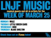 """Apple, Cars, and Click: NJF MUSIC  WEEK OF MARCH 25  musical guests and sit-in artists for the  MONDAY: WALE  TUESDAY: LITTLE GREEN CARS  WEDNESDAY: DIDO  THURSDAY: BLAKE SHELTON  Check them out on iTunes below!  HT <ul><li><a href=""""http://click.linksynergy.com/fs-bin/stat?id=ph25hPjXdwc&amp;offerid=146261&amp;type=3&amp;subid=0&amp;tmpid=1826&amp;RD_PARM1=https%253A%252F%252Fitunes.apple.com%252Fus%252Falbum%252Fbad-feat.-tiara-thomas-single%252Fid597079127%253Fuo%253D4%2526partnerId%253D30"""" target=""""_blank"""">Wale</a></li> <li><a href=""""http://click.linksynergy.com/fs-bin/stat?id=ph25hPjXdwc&amp;offerid=146261&amp;type=3&amp;subid=0&amp;tmpid=1826&amp;RD_PARM1=https%253A%252F%252Fitunes.apple.com%252Fus%252Falbum%252Fthe-john-wayne-single%252Fid565698993%253Fuo%253D4%2526partnerId%253D30"""" target=""""_blank"""">Little Green Cars</a></li> <li><a href=""""http://click.linksynergy.com/fs-bin/stat?id=ph25hPjXdwc&amp;offerid=146261&amp;type=3&amp;subid=0&amp;tmpid=1826&amp;RD_PARM1=https%253A%252F%252Fitunes.apple.com%252Fus%252Falbum%252Fgirl-who-got-away-deluxe-version%252Fid601454609%253Fuo%253D4%2526partnerId%253D30"""" target=""""_blank"""">Dido</a></li> <li><a href=""""http://click.linksynergy.com/fs-bin/stat?id=ph25hPjXdwc&amp;offerid=146261&amp;type=3&amp;subid=0&amp;tmpid=1826&amp;RD_PARM1=https%253A%252F%252Fitunes.apple.com%252Fus%252Falbum%252Fbased-on-true-story...-deluxe%252Fid606057263%253Fuo%253D4%2526partnerId%253D30"""" target=""""_blank"""">Blake Shelton</a></li> </ul>"""