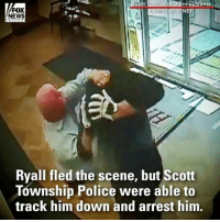 WATCH: A good Samaritan in Pennsylvania was captured on surveillance video tackling an armed bank robber, ripping off his mask and grabbing his gun and stolen money.: nnsylvania  FOX  NEWS  Ryall fled the scene, but Scott  Township Police were able to  track him down and arrest him WATCH: A good Samaritan in Pennsylvania was captured on surveillance video tackling an armed bank robber, ripping off his mask and grabbing his gun and stolen money.