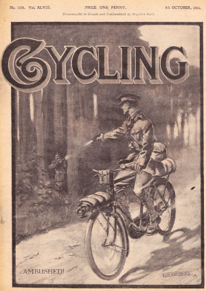 jasta11:  Canadian military cycling magazine from 1915. : No. 1238. Vol. XLVIII.  PRICE ONE PENNY.  8th OCTOBER, 1914.  (Transmissible to Canada and Newfoundland by Magasine Post.)  AMBUSHED! jasta11:  Canadian military cycling magazine from 1915.