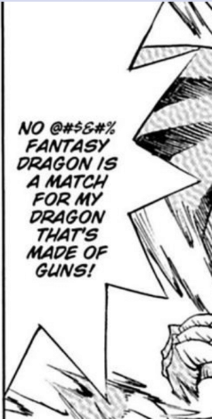 Guns, Manga, and Match: NO @#$6#%  FANTASY  DRAGON IS  A MATCH  FOR MY  DRAGON  THAT'S  MADE OF  GUNS! Manga is allowed right?