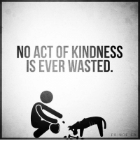 Respect every single living creature on this planet. 🙏❤ 📷 from @prince_ea @grand.aspiration - Tag someone to remind👇 - millionaire_determination: NO ACT OF KINDNESS  IS EVER WASTED  PRINCE EA Respect every single living creature on this planet. 🙏❤ 📷 from @prince_ea @grand.aspiration - Tag someone to remind👇 - millionaire_determination