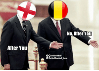 Be Like, Memes, and 🤖: No, After YoT  After You  OTrollFootball  TheTrollFootball Insta #ENG vs #BEL be like... https://t.co/69O2gbd0hu