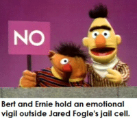 Ernie supports his favorite celebrity: NO  Bert and Ernie hold an emotional  vigil outside Jared Fogle's jail cell Ernie supports his favorite celebrity