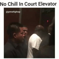 Straight up. Zero fux 😳 @pmwhiphop @pmwhiphop @pmwhiphop @pmwhiphop: No Chill In Court Elevator  @pmwhiphop Straight up. Zero fux 😳 @pmwhiphop @pmwhiphop @pmwhiphop @pmwhiphop