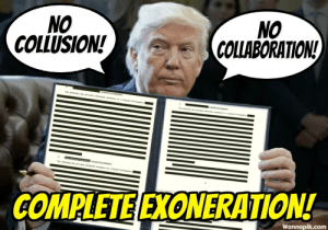 Politics, Com, and Collaboration: NO  COLLUSION!  NO  COLLABORATION!  COMPLETE EXONERATION  Wannapik.com Redactions: 12 Crimes we know nothing about YET