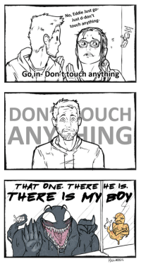 Too Much, Tumblr, and Alien: No, Eddie Just go-  Just d-don't  touch anything-  Who's  Goin- Don/t touch anýthing   DONOUCH  ANING   THAT ONE THEN HE IS  RILLVEOUS killveous:Dr. Skirth asked too much of Eddie. Also I know Venom was in a human host at the time but excuse me I want to draw a bunny side eyeing an alien ok.