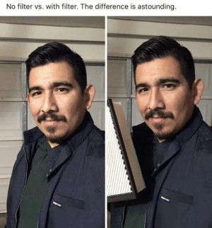 No filter vs with filter via /r/funny https://ift.tt/2yBR0cL: No filter vs. with filter. The difference is astounding No filter vs with filter via /r/funny https://ift.tt/2yBR0cL