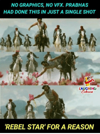 prabhas: NO GRAPHICS, NO VFX. PRABHAS  HAD DONE THIS IN JUST A SINGLE SHOT  LAUGHING  Colet  REBEL STAR' FOR A REASON