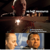 Thanks to @jay_meow120 for this idea! Follow her! ~~~ Want a shoutout? DM me your Better Call Saul meme ideas! You'll get credit and a shoutout if I use it. Please only send me original ideas. I don't post memes I've seen before. ~~~ { breakingbad heisenberg mikeehrmantraut halfmeasures arod iamtheonewhomemes}: no half measures  QTheOneWhoMemes  (al.Am.The.One. Who Memes Thanks to @jay_meow120 for this idea! Follow her! ~~~ Want a shoutout? DM me your Better Call Saul meme ideas! You'll get credit and a shoutout if I use it. Please only send me original ideas. I don't post memes I've seen before. ~~~ { breakingbad heisenberg mikeehrmantraut halfmeasures arod iamtheonewhomemes}