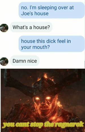 dread it run from it destiny still arrives via /r/memes https://ift.tt/2pARePL: no. I'm sleeping over at  Joe's house  What's a house?  house this dick feel in  your mouth?  Damn nice  you cant stop the ragnarok dread it run from it destiny still arrives via /r/memes https://ift.tt/2pARePL