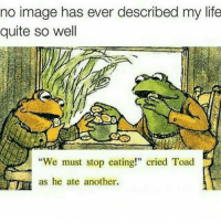 "Gym, Life, and Image: no image has ever described my life  quite so well  We must stop eating!"" cried Toad  as he ate another An accurate depiction. . @DOYOUEVEN 👈🏼 10% OFF STOREWIDE + NEW RELEASE! 🎉 use code DYE10 ✔️ link in BIO"
