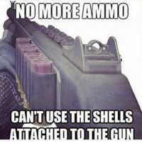 Crazy, Dank, and Drake: NO MORE AMMO  CANTUSE THE SHELLS  ATMACHED TO THE GUN 😂😂😭 Lmao swipe left, what was the point of those kings on the soda lid? ❤️: Please leave a like much appreciated 🔥Hashtags: kardashians crazy taylorswift lmao csgo callofduty leagueoflegends haha overwatch drake justinbieber gaming videogames omg pc meme selenagomez funny dank comedy accurate kimkardashian relatable mustwatch mlg xboxone rockstargames ps4 gamer jokes 😎Credit: