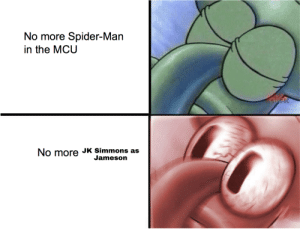 J.K. Simmons, Meme, and Saw: No more Spider-Man  in the MCU  No more JK Simmons as  Jameson Saw this meme and had to correct it