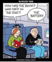 Funny, Book, and Today: NO MYSTERY THERE  How WAS THE BooK?  WHO DIED IN  THE END?  THE  BATTERY  UnKNOWN PUNster @2017