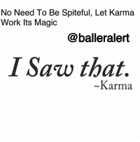 "Family, Fire, and Friends: No Need To Be Spiteful, Let Karma  Work Its Magic  @balleralert  I Saw that.  Karma No Need To Be Spiteful, Let Karma Work Its Magic -blogged by @peachkyss ⠀⠀⠀⠀⠀⠀⠀ ⠀⠀⠀⠀⠀⠀⠀ We often go through situations whether it's with family, friends, co-workers, or even a significant other. Often times, these situations can get the best of us and cause us to react in ways that we didn't expect. ⠀⠀⠀⠀⠀⠀⠀ ⠀⠀⠀⠀⠀⠀⠀ Our natural instincts want us to react and step out of character. In our younger days, you couldn't tell us anything. We were ready to fight fire with fire. But, after it's said and done, you feel good for the moment. Was it really worth it? ⠀⠀⠀⠀⠀⠀⠀ ⠀⠀⠀⠀⠀⠀⠀ Now that we are older and wiser, there's no need to be spiteful. There's thing called ""Karma,"" that will take care of it all. You never know when karma will make an appearance but when it does happen, it's an eye-opener. ⠀⠀⠀⠀⠀⠀⠀ ⠀⠀⠀⠀⠀⠀⠀ Have you ever been spiteful or do you allow karma to take over?"