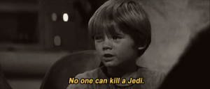 sometimesbrilliant:  #except for you #since you murdered most of them : No one can kill a Jedi. sometimesbrilliant:  #except for you #since you murdered most of them