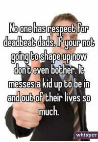 Memes, 🤖, and Whisper: No one hasrespect or  oing to shape up now  dont even bother.  le  messes a kid up to be in  and out (of their lives so  much  whisper