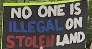 On Mexican immigrants: NO ONE IS  LLEGAL ON  STOLEN LAND On Mexican immigrants