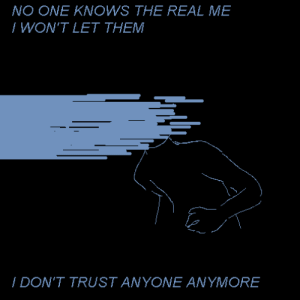 The Real, One, and Them: NO ONE KNOWS THE REAL ME  / WON'T LET THEM  / DON'T TRUST ANYONE ANYMORE