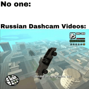 Videos, Russian, and One: No one:  Russian Dashcam Videos:  Cj  TN damn russians