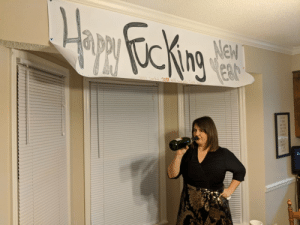 New Year's, Party, and Wife: No one showed up for my wifes New Years Eve party ☹️ so she made a sign.
