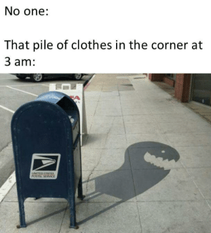 postal: No one:  That pile of clothes in the corner at  3 am:  EA  UNITED STATES  POSTAL SERVIE