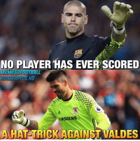 Wow......😳: NO PLAYER HAS EVER SCORED  EWESTFOOTBA  AAMSDENS  A HAT TRICK AGAINST VALDES Wow......😳