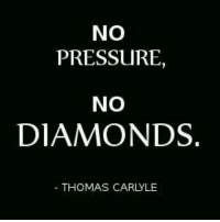 Inspirational motivational Badass: NO  PRESSURE  NO  DIAMONDS  THOMAS CARLYLE Inspirational motivational Badass