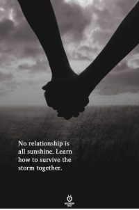 How To, How, and Storm: No relationship is  all sunshine. Learn  how to survive the  storm together.  ELATIONGH  RSLES