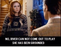 Memes, Been, and 🤖: NO. RIVER CAN NOT COME OUT TO PLAY  SHE HAS BEEN GROUNDED