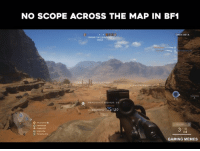 Meme, Memes, and Video Games: NO SCOPE ACROSS THE MAP IN BF1  OPEN BETA  DEFEND THE  HEADSHOT BONUS 25  10  GAMING MEMES