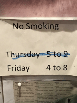 Friday, Funny, and Smoking: No Smoking  Thursday 5to-9  Friday 4 to 8  DIED TODAY  With your eemes at ha  gtting eld sd Their bodios le in state  his hair fal  Wh thousands ote ther Would yuu eally twait sothe  And proclais (har they were Wich his ever watm  Papes toll of their lie sts be his  From the tie hat they  มเt sound the lav  that  or would you  great  Tellx shores of the past  once fought in res  Goeds hat he had  ta  with bis inad But the pusstag of  st  To Only in Pennsylvania