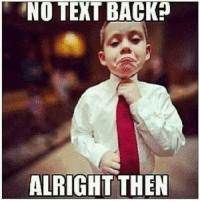 no text back