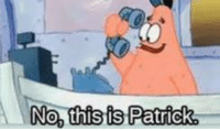 no this is patrick: No, this is Patrick