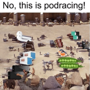 Memes, 🤖, and Got: No, this is podracing!  005  ODS Who you got?